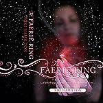The Faerie Ring | Kiki Hamilton