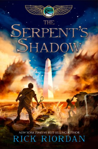 The Kane Chronicles, Book Three: The Serpent's Shadow by [Riordan, Rick]