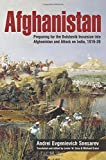 Afghanistan: Preparing for the Bolshevik Incursion into Afghanistan and Attack on India, 1919-20 (Helion Studies in Military History)