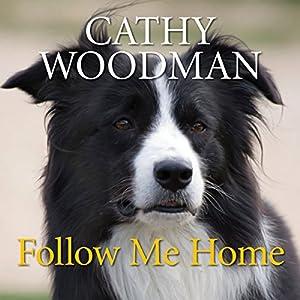 Follow Me Home Audiobook