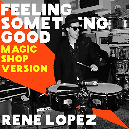 Feeling Something Good (Magic Shop Version) ()