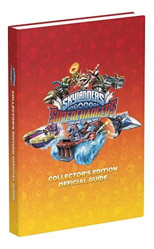 Skylanders SuperChargers Official Strategy Guide (Collectors Edition) by Prima Games (2015-09-25)