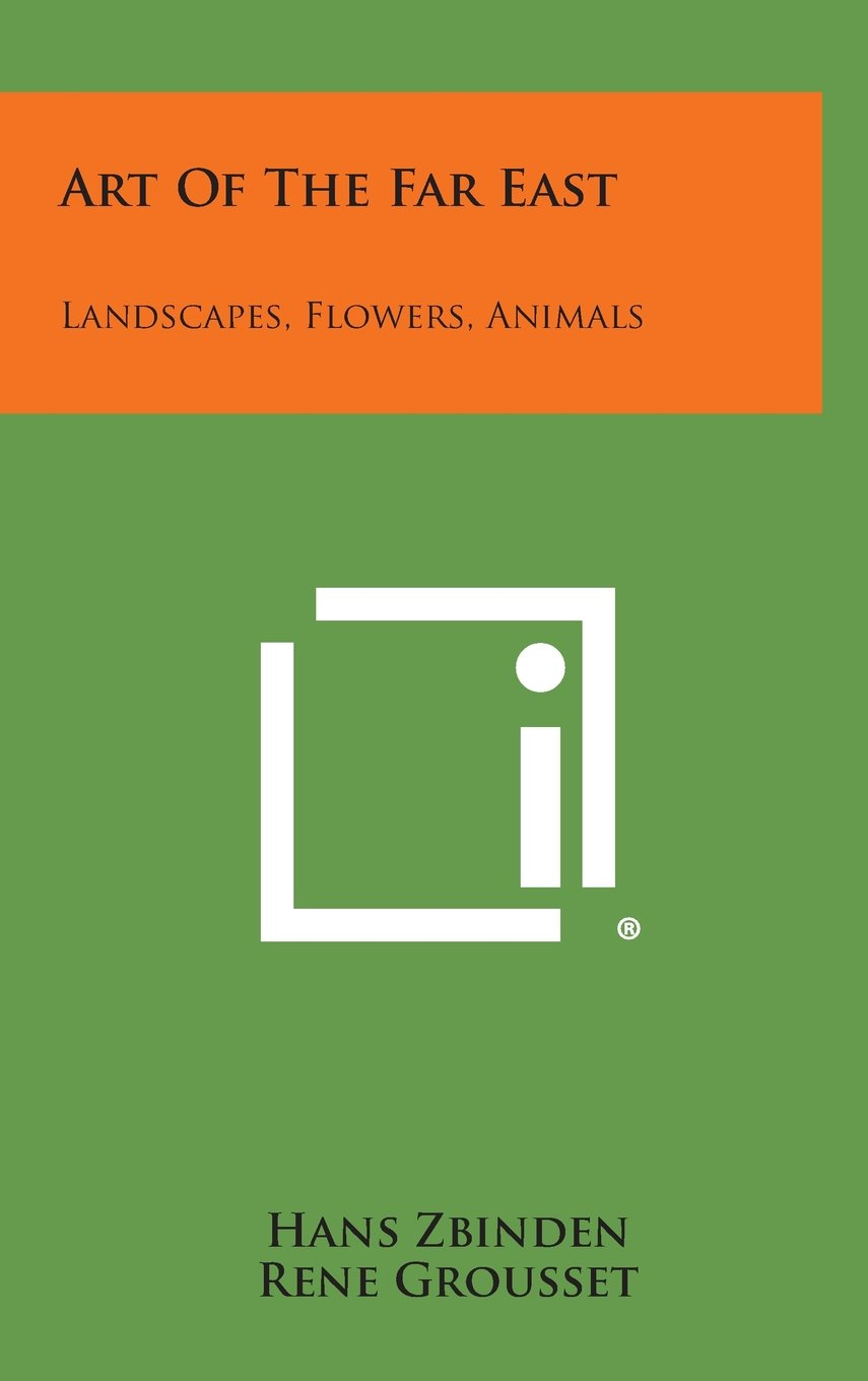 Read Online Art of the Far East: Landscapes, Flowers, Animals pdf