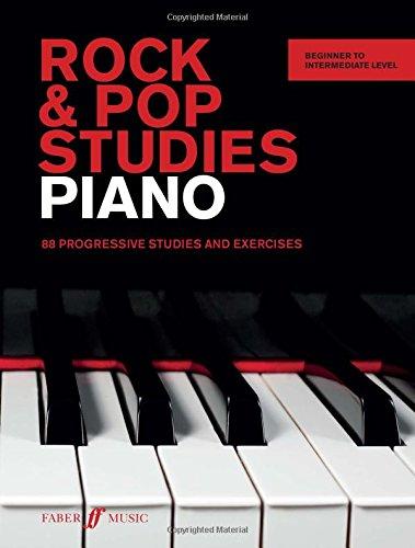 Rock & Pop Studies Piano: 80 Progressive Studies and Exercises (Faber (Progressive Rock Keyboard)