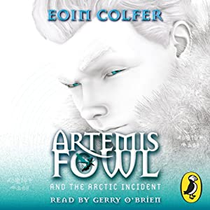Artemis Fowl: The Arctic Incident Audiobook