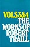The Works of Robert Traill, Robert Traill, 0851512305