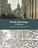 img - for British Town Maps : A History(Hardback) - 2015 Edition book / textbook / text book