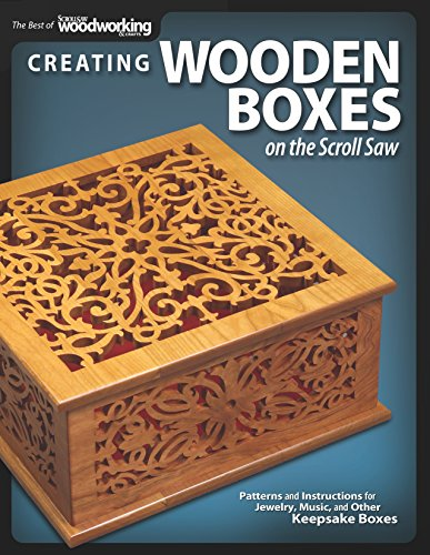 Creating Wooden Boxes on the Scroll Saw: Patterns and Instructions for Jewelry, Music, and Other Keepsake Boxes (The Best of Scroll Saw Woodworking & Crafts) (Rhino Saws)