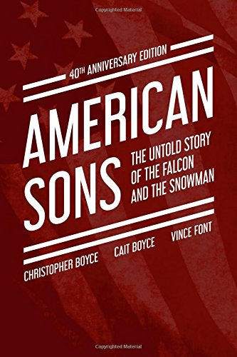 American Sons: The Untold Story of the Falcon and the Snowman (40th Anniversary Edition)