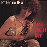 Some Like It Hot by Kit Big Band Mcclure