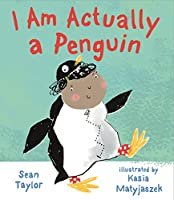 I Am Actually a Penguin