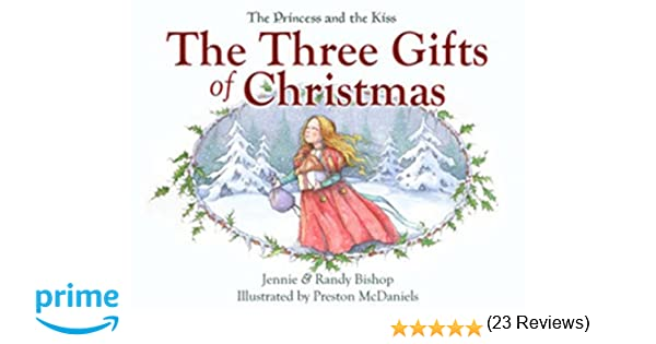 The Three Gifts of Christmas with Audio CD: Jennie Bishop ...