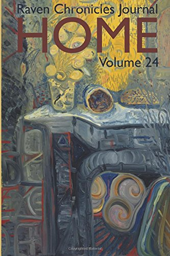 Raven Chronicles Journal Vol. 24: Home (Volume 24), Alcala, Ms. Kathleen