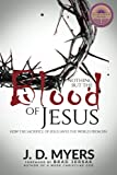 img - for Nothing but the Blood of Jesus: How the Sacrifice of Jesus Saves the World from Sin book / textbook / text book