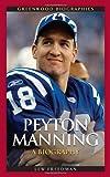 Peyton Manning, Lew Freedman, 0313357269