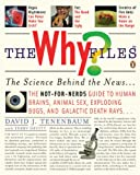 The Why Files, David Tenenbaum and Terry Devitt, 0143114670