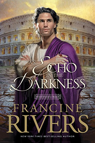 (An Echo in the Darkness (Mark of the Lion Book 2))