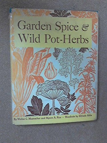 - Garden Spice and Wild Pot-Herbs