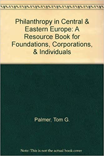 Philanthropy in Central & Eastern Europe: A Resource Book