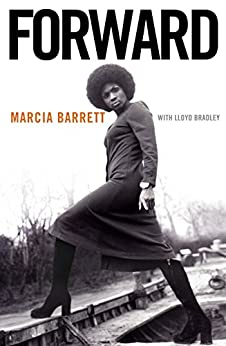Forward: My Life With and Without Boney M. by [Barrett, Marcia]