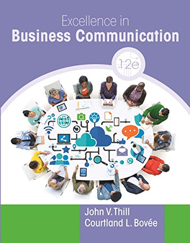 134319052 - Excellence in Business Communication (12th Edition)