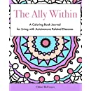 The Ally Within: A Coloring Book Journal for Living with Autoimmune Related Diseases