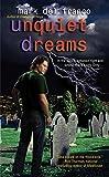 Unquiet Dreams by Mark Del Franco front cover