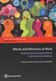 img - for Minds and Behaviors at Work: Boosting Socioemotional Skills for Latin America's Workforce (Directions in Development) book / textbook / text book