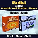 Reiki and Crystals and Healing Stones Box Set Audiobook by Michele Gilbert Narrated by Steve Grumbach