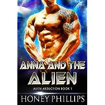 Anna and the Alien: A SciFi Alien Romance (Alien Abduction Book 1)