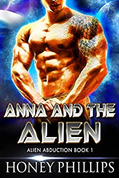 Anna and the Alien: A SciFi Alien Romance (Alien Abduction Book 1)