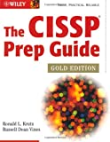 The CISSP Prep Guide, Ronald L. Krutz and Russell Dean Vines, 047126802X