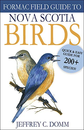 Formac Field Guide to Nova Scotia Birds - Detailed Listings of 200 Species