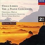 Villa-Lobos: The 5 Piano Concertos