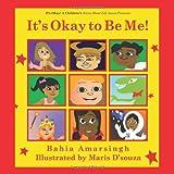 It's Okay to Be Me!, Bahia Amarsingh, 1463660235