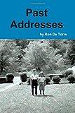 Past Addresses, Ron De Torre, 0557407923