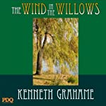 The Wind in the Willows  | PDQ AudioBooks,Kenneth Grahame