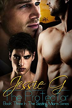 The Protector (Sizzling Miami Series Book 3) by [G, Jessie]