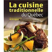 Cuisine traditionnelle du Québec: Découvrez la cuisine de nos régions