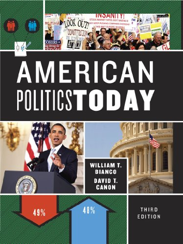 American Politics Today (Third Full Edition)