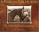 A Passion for Horses, Cindy Hale, 1931993335