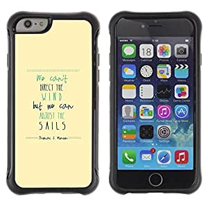 Suave TPU Caso Carcasa de Caucho Funda para Apple Iphone 6 PLUS 5.5 / Wind Sails Quote Motivational Inspiring / STRONG