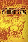 St. Hubert's Stag, John Lindermuth, 0595328695