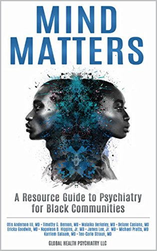 Search : Mind Matters: A Resource Guide to Psychiatry for Black Communities