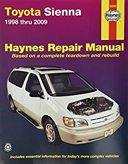 amazon com haynes repair manual for toyota sienna 1998 thru 2009 rh amazon com 2006 toyota sienna shop manual 2006 toyota sienna repair manual pdf