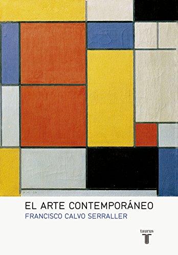 El arte contemporáneo (Pensamiento, Band 709011)