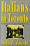 img - for Italians in Toronto: Development of a National Identity, 1875-1935 (McGill-Queen's Studies in Ethnic History; Series One) by John E. Zucchi (1990-02-01) book / textbook / text book