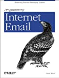 img - for Programming Internet Email: Mastering Internet Messaging Systems book / textbook / text book