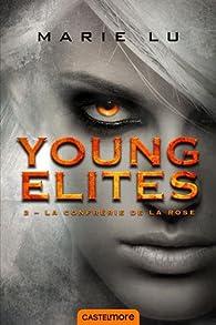 Young Elites, tome 2 : La Confrérie de la Rose par Marie Lu