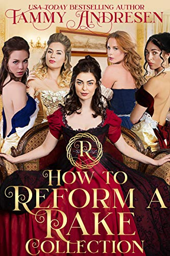 How to Reform a Rake: Regency Romance Boxed Set